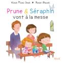 Prune et Séraphin vont à la messe