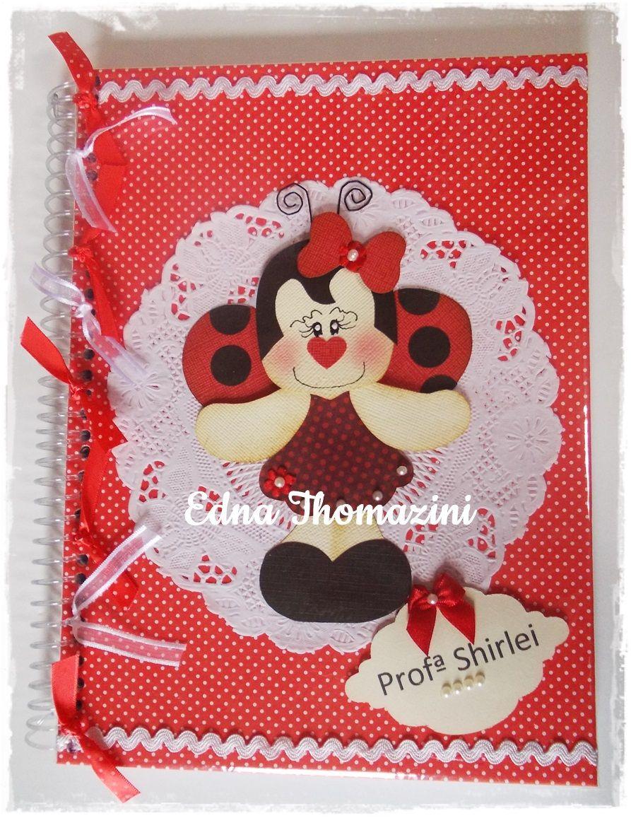 Edna Thomazini ~ Ateli u00ea Edna Thomazini cuadernos decorados Pinterest