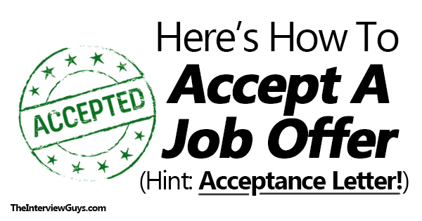 Acceptance Letter For Job Here's How To Accept A Job Offer Hint Acceptance Letter .