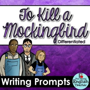 To Kill A Mockingbird Writing Unit  Teaching To Kill A Mockingbird  Tokillamockingbirdwritingunitthistokillamockingbirdwriting Promptsunitincludesninedifferentwritingpromptsto Covertheentirenovel Essay Samples For High School Students also Science Argumentative Essay Topics  Essay Science And Religion