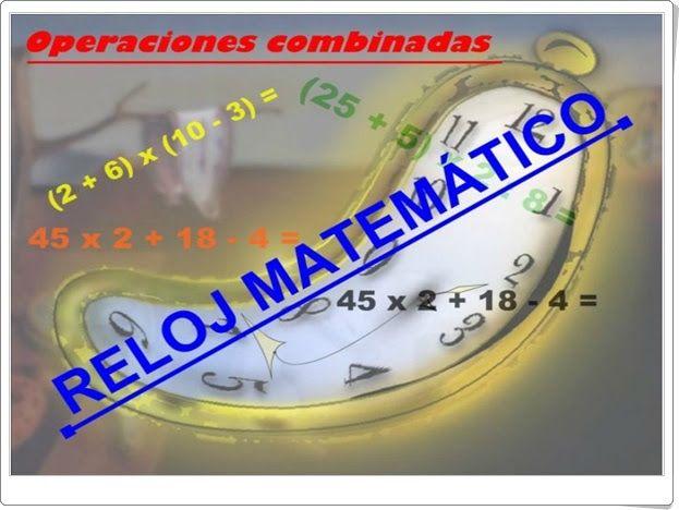 El Reloj Matematico De Educarex Es Operaciones Combinadas