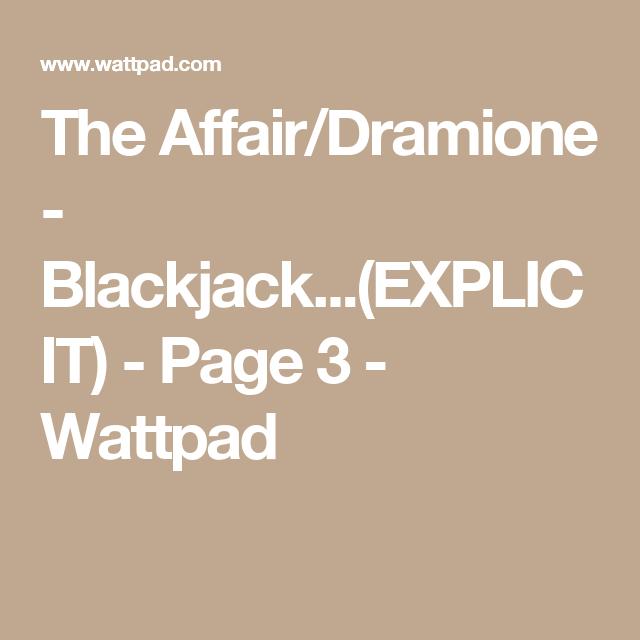 The Affair/Dramione - Blackjack   (EXPLICIT) | Harry Potter
