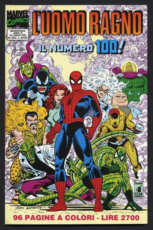 themarvelwayoflife: L'Uomo Ragno #100 (1992) by John Romita....