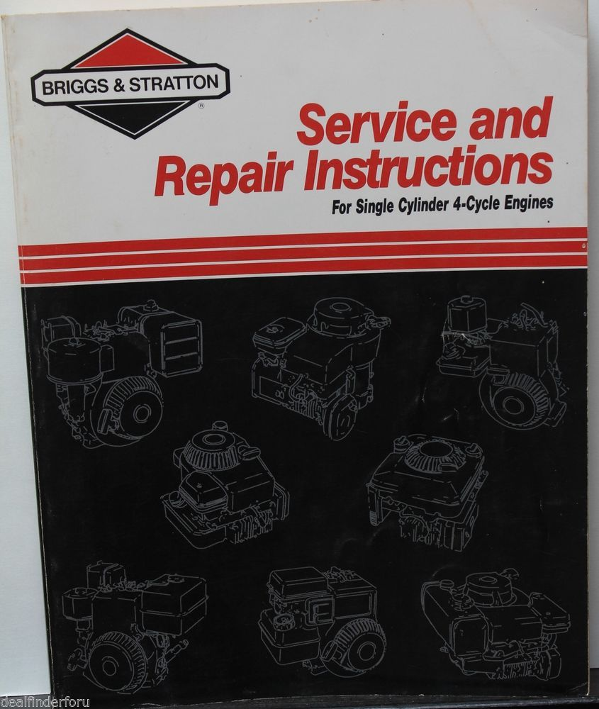 Briggs and Stratton Service and Repair Instructions Single Cyl. Engines  great repair instruction for Briggs and Stratton engines It has one bid on  it, ...