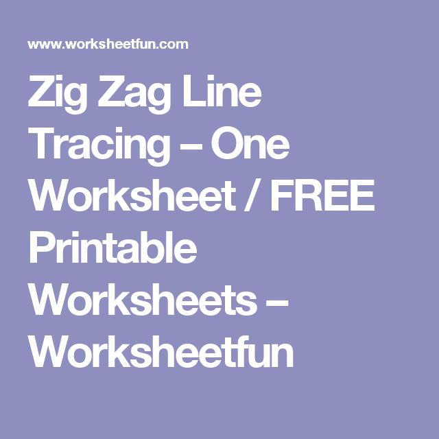 Zig Zag Line Tracing – One Worksheet / FREE Printable Worksheets – Worksheetfun