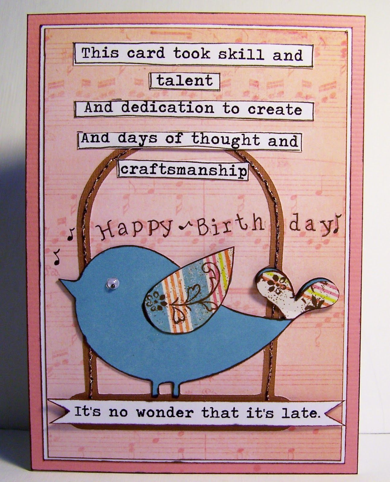 Love the sentiment! Belated birthday card, Funny