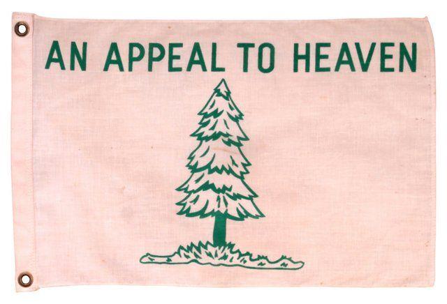 An Appeal To Heaven Flag Heaven Appealing Lake House