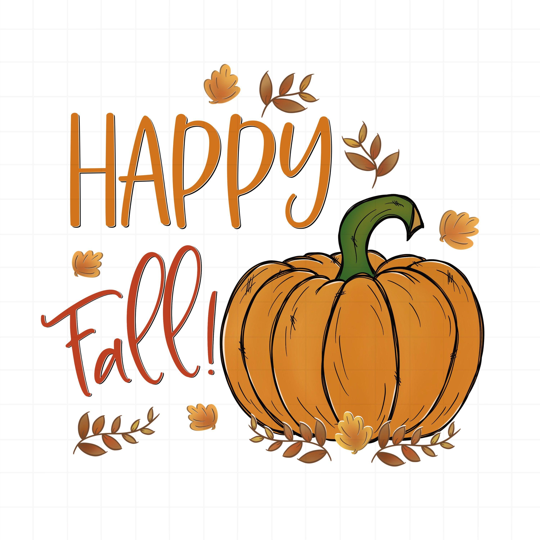 Happy Fall Png Happy Fall Clipart Happy Fall Sublimation Etsy In 2021 Hello Autumn Happy Fall Clip Art