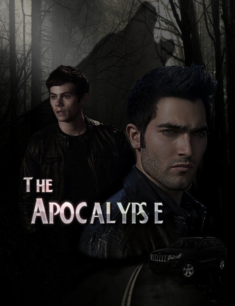 The Apocalypse - Stiles/Derek Fanfiction Cover:  by ~SilverWolfGal1