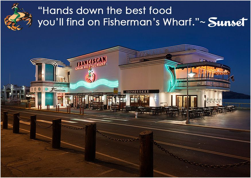 Cfm15 Welcome To The Franciscan Crab Restaurant Pier 43 1 2 39 San Francisco Reviews And Suggestions Fishermans Wharf