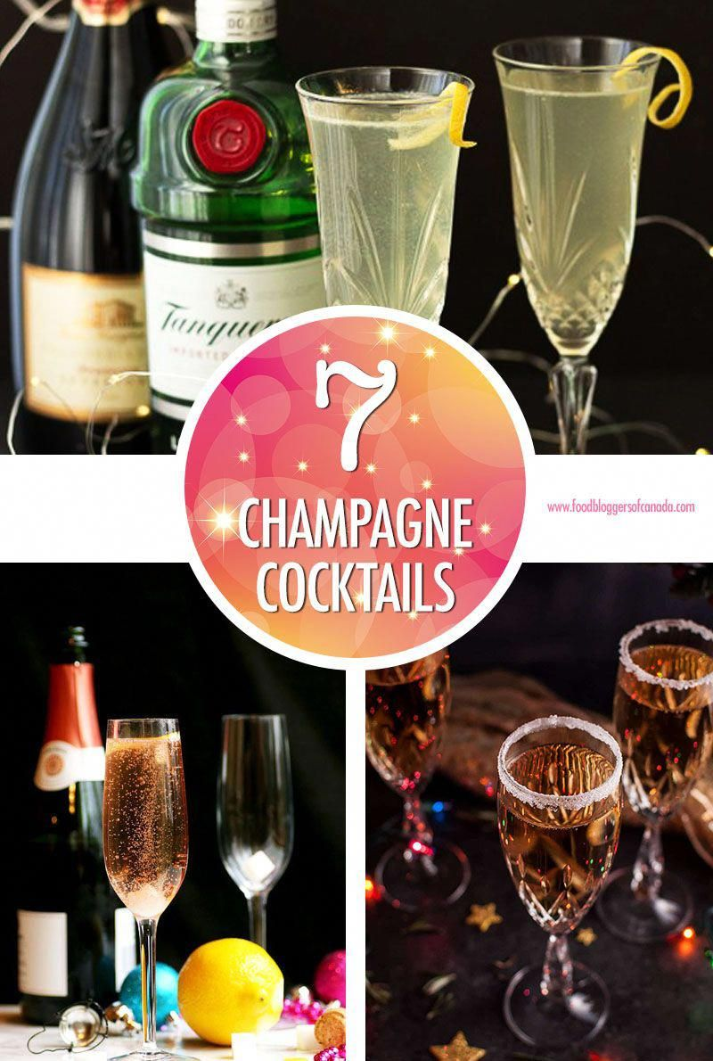 7 Champagne Cocktails For Celebrating | Food Bloggers of Canada  Get inspired by these 7 Champagne Cocktails and celebrate the New Year like the superstar you are! You can use the original French Champagne or a sparkling wine of your choice - they'll still be festive.  #FoodBloggersofCanada #champagnecocktails #sparklinwinecocktails #newyearseve  via @fbcanada #winecocktailsrecipes