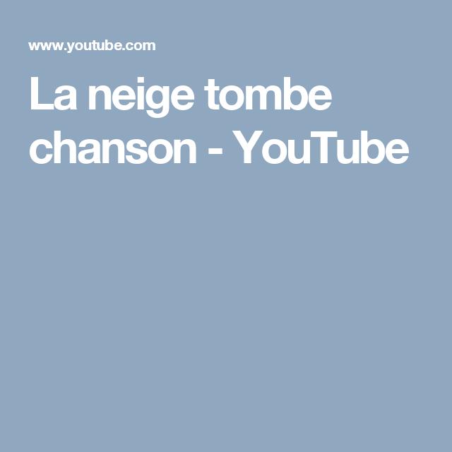 La Neige Tombe Chanson Youtube Songs French Classroom Lyrics