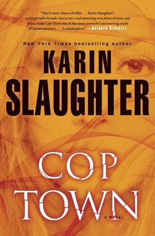 Review Cop Town by Karin Slaughter Karin slaughter, Books and - presumed guilty tess gerritsen