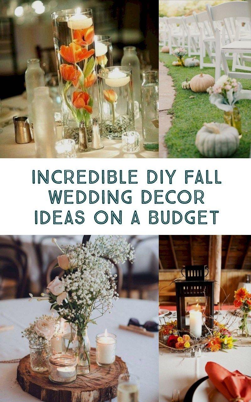 25 Incredible Diy Fall Wedding Decor Ideas On A Budget Fall Wedding Diy Fall Wedding Decorations Diy Fall Wedding Decorations