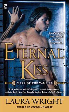 Eternal Kiss (Mark of the Vampire Series #2)
