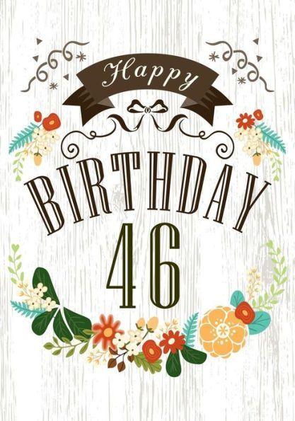 41 Year Anniversary Quotes: Happy Birthday 46: Birthday Books For Women, Birthday