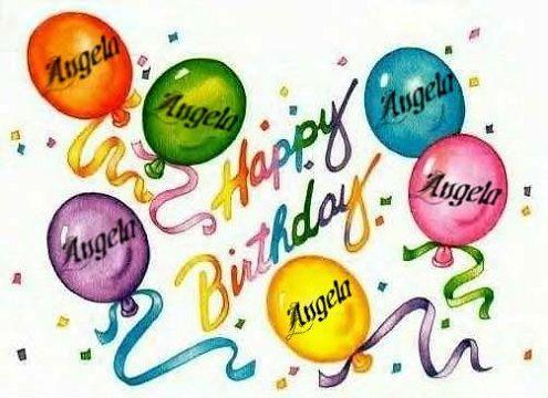 Happy Birthday Angela Pics Happy Birthday Angela Happy Birthday