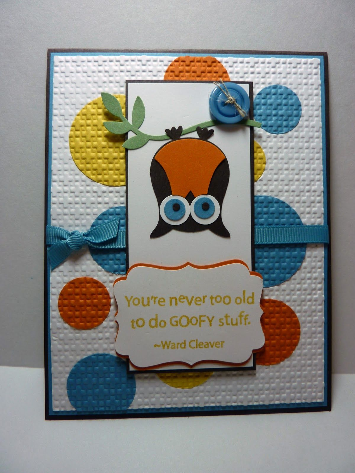 You Re Never Too Old Card Me Maybe Pinterest Owl Punch