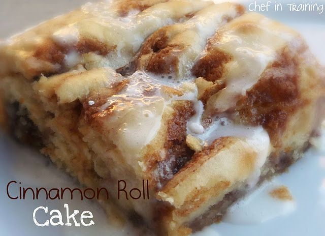 cinnamon roll cake.  now this I might actually make...maybe.