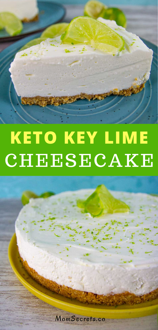 No Bake Keto Low Carb Key Lime Cheesecake Easy Recipe Recipe Lime Cheesecake Key Lime Cheesecake Key Lime Cheesecake Recipe