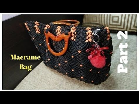 c1656cfff0a0 How to make Macrame Bag in professional way