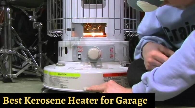 Kerosene Heater Safe For Garage Di 2020