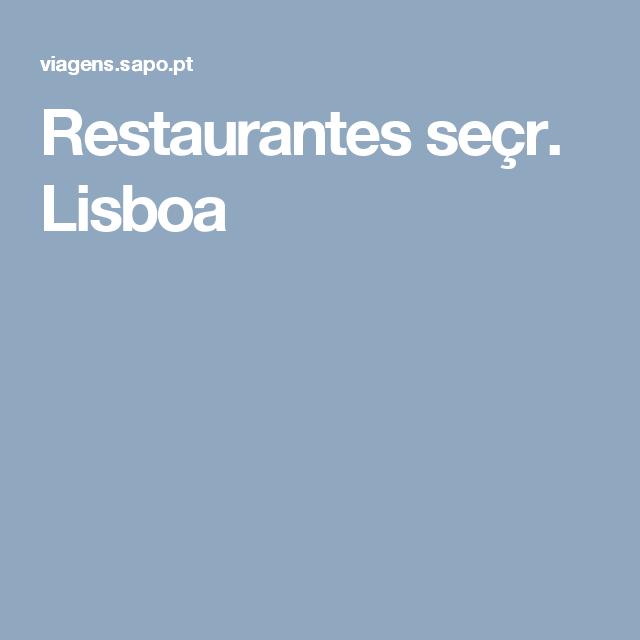 Restaurantes seçr. Lisboa