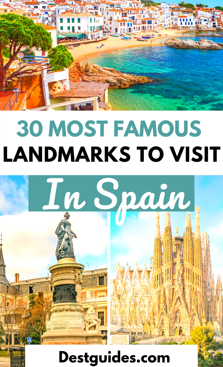 39 Most Famous Landmarks In Spain To Visit Spain Travel Europe Travel Europe Travel Destinations
