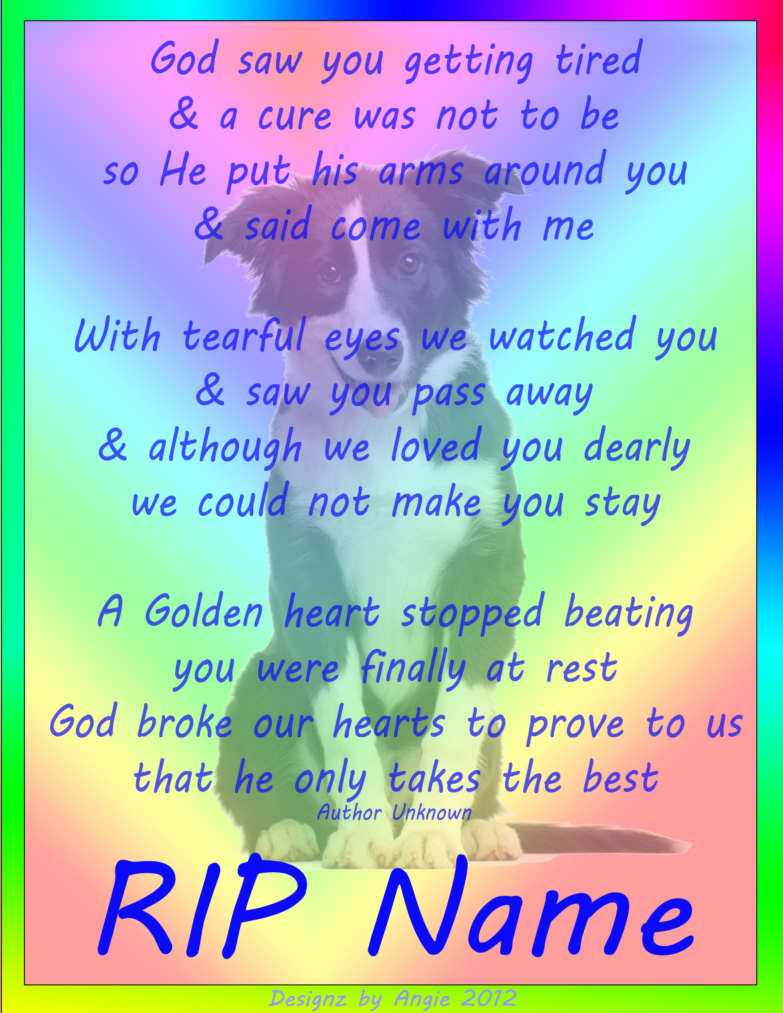 Angies pet memorials pet memorials dog and rainbow bridge rest in peace to our pet buster u will always be missed we love you jeuxipadfo Gallery