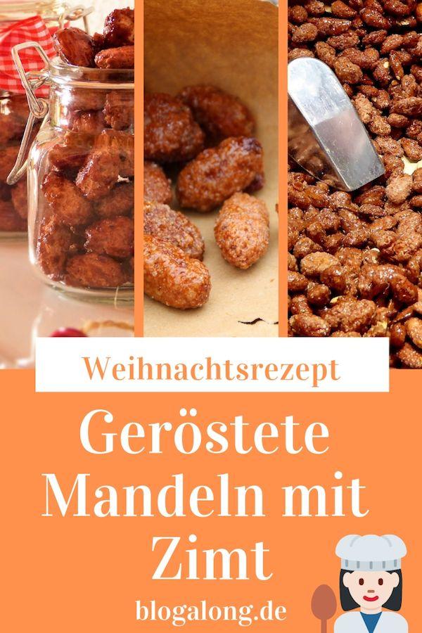 Weihnachtsrezept: Geröstete Mandeln mit Zimt   Geschenk Ideen ...