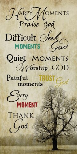 happy moments praise god quotes quotes about god happy quotes