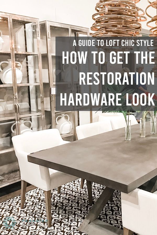 Do you love the look of Restoration Hardware? Want to learn the secrets of pulling together that chic interior design style without setting foot in a single RH store? In this interior design blog post we will teach you how to style your home just like the furniture and home decor retailer! #interiordecorating #interiordesign #howtodecorate #decoratingideas #restorationhardware