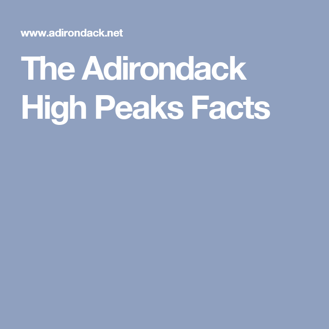 The Adirondack High Peaks Facts