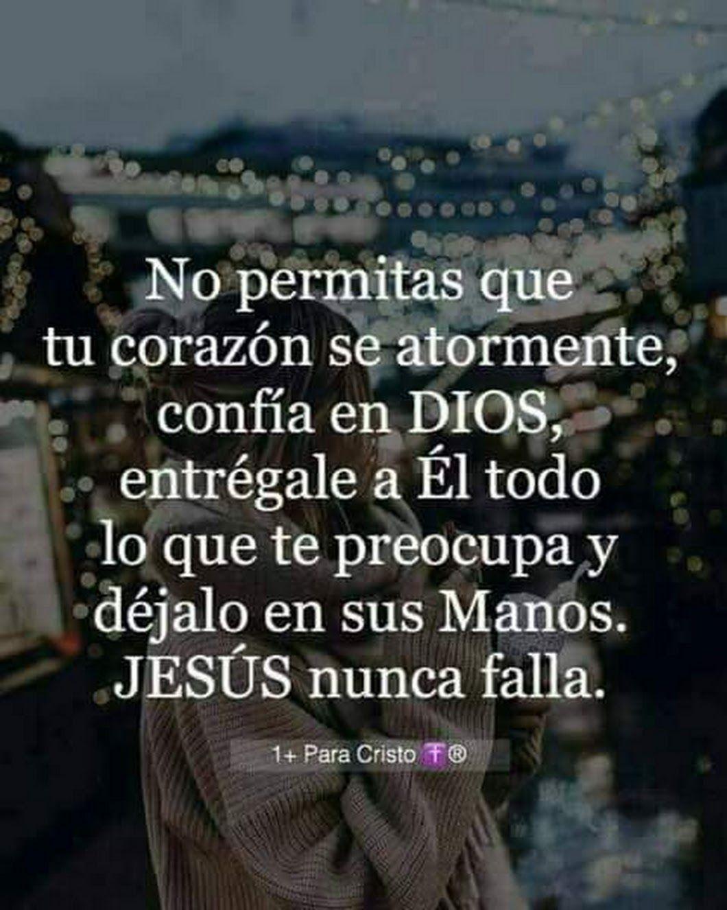 Confía En Jesucristo Gudelia Santana Frases Dios Confía