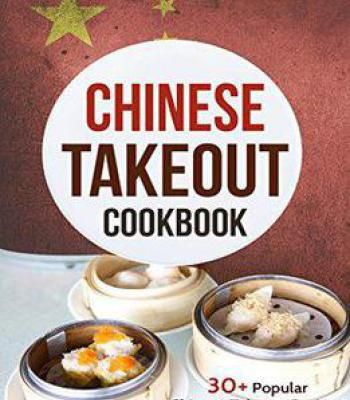 Chinese takeout cookbook 30 popular chinese takeout recipes to chinese takeout cookbook 30 popular chinese takeout recipes to make at home pdf forumfinder Image collections