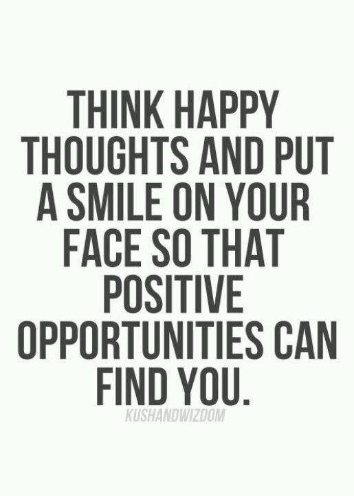 Happy Thoughts Quotes Think Happy Thoughts  Quotes  Pinterest  Happy Thoughts Thoughts