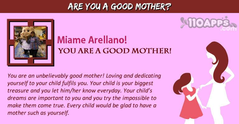 Are you a good Mother?