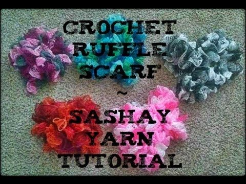 Crochet Ruffle Scarf Using Sashay Yarn Tutorial! - YouTube | Crochet ...
