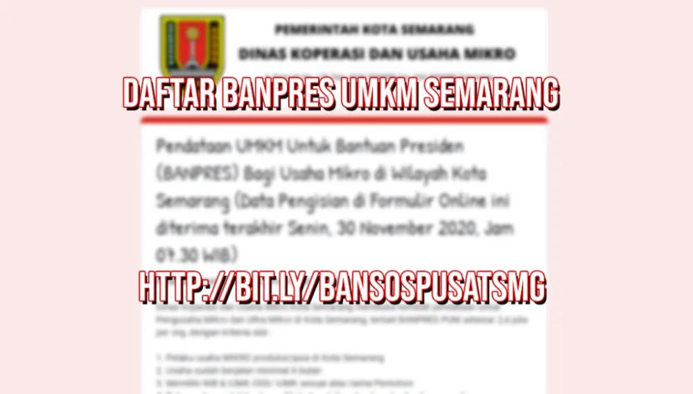 Klik Bit Ly Bansospusatsmg Daftar Banpres Umkm Kota Semarang Blogjelek Semarang Perbankan