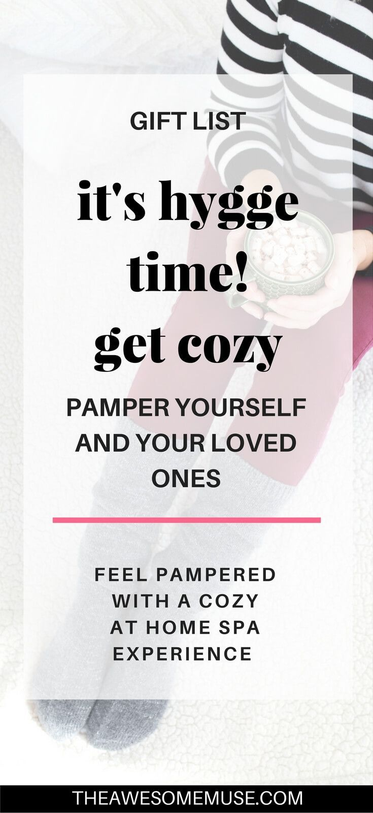 How to Hygge - Pamper Yourself with these Cozy Gift Ideas ...