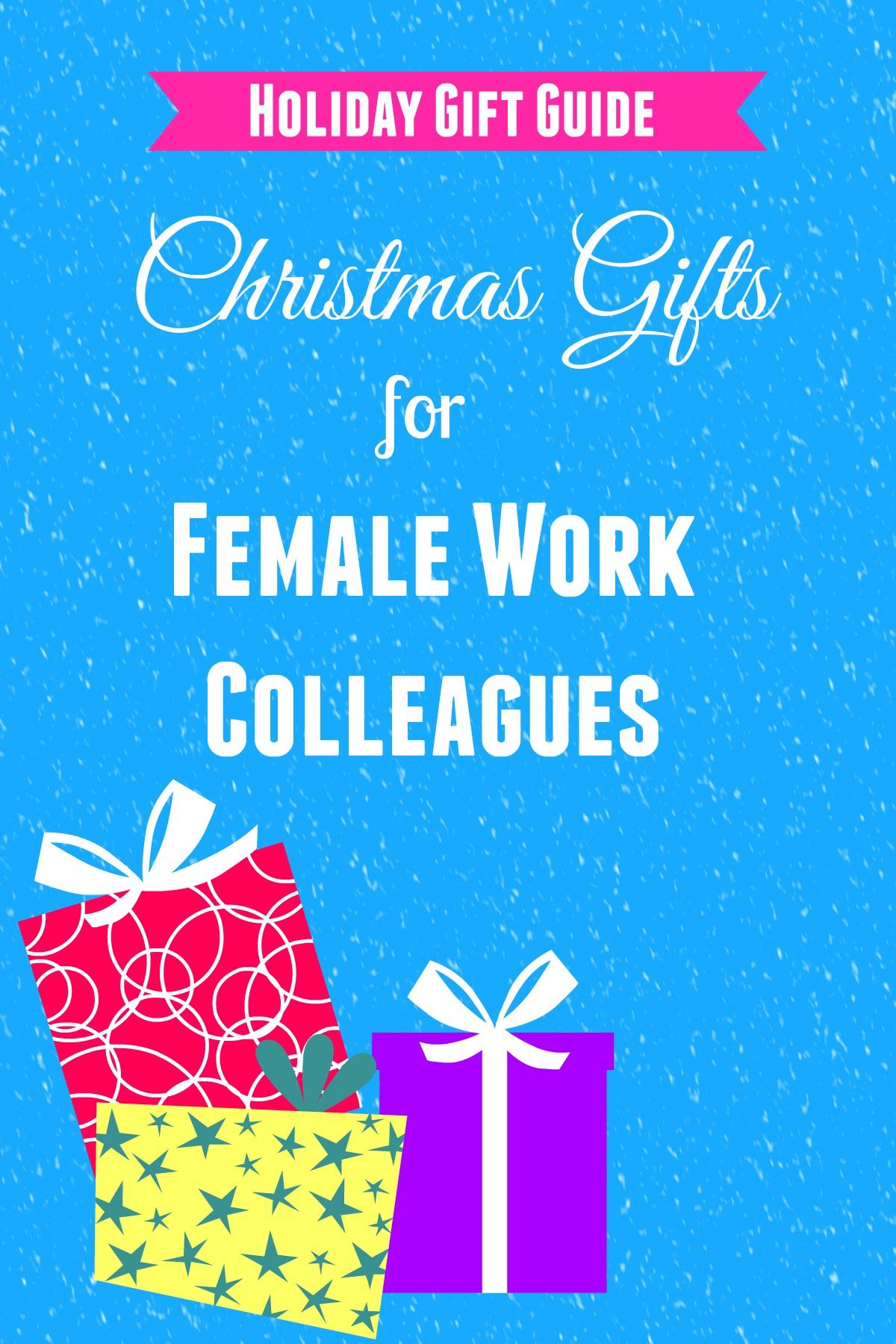 christmas gifts for female colleagues christmas gifts colleagues