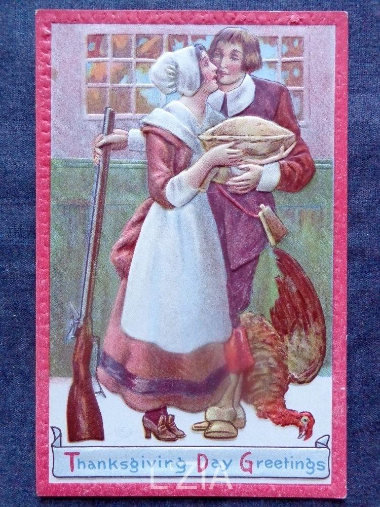 Vintage THANKSGIVING POSTCARD Pilgrim Couple Kissing Holding Pie Dead Turkey
