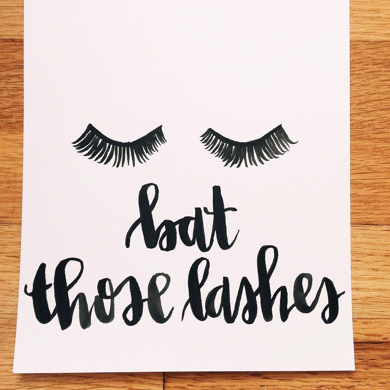 Bat those lashes 8x10 watercolor / best friend quote