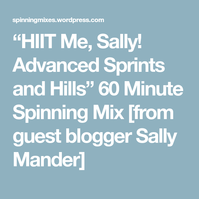 """""""HIIT Me, Sally! Advanced Sprints And Hills"""" 60 Minute"""