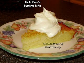 Paula Deen S Buttermilk Pie Recipes From Rediscovering Our Family