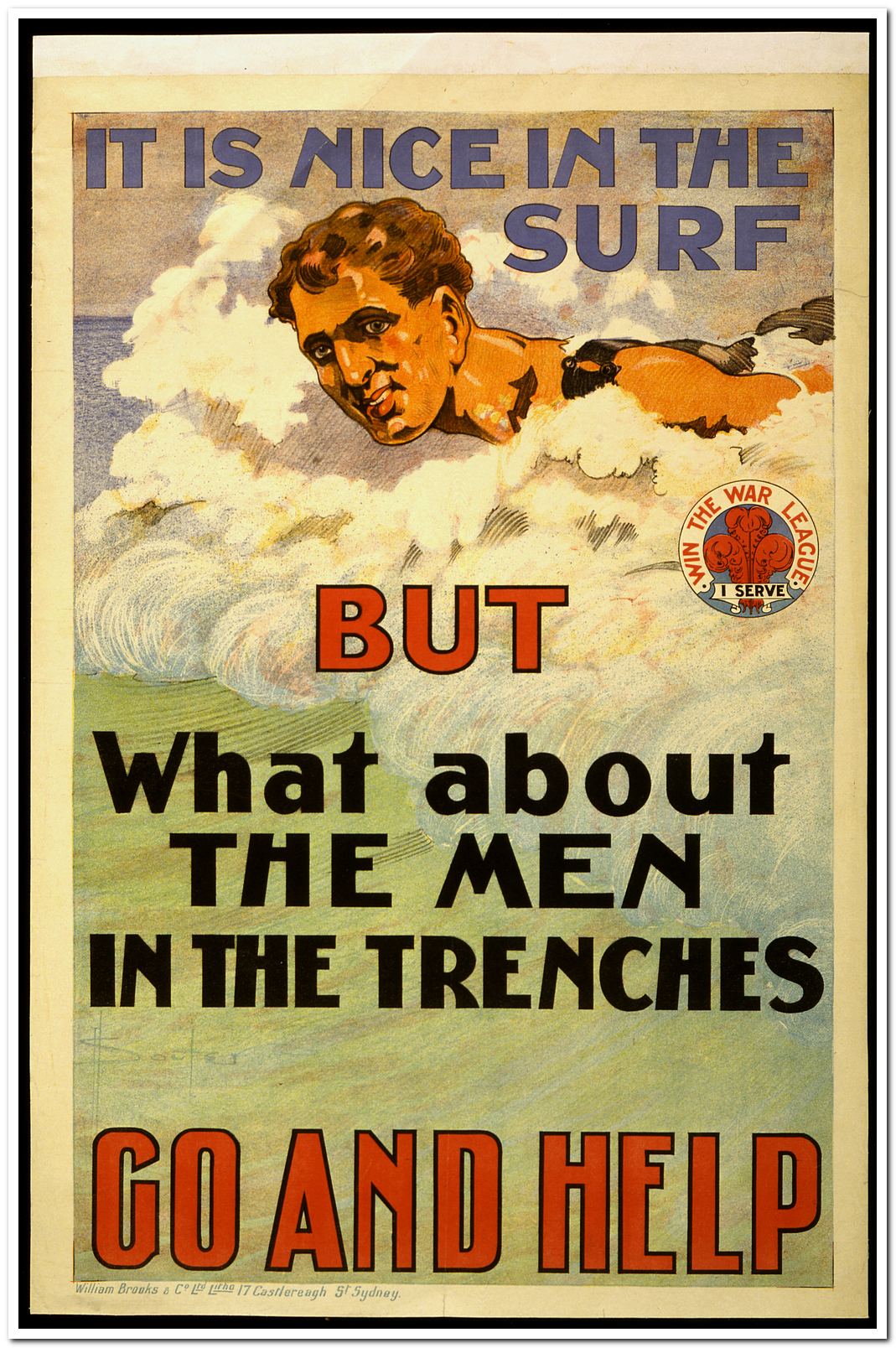This 1917 Australian Poster Is Representative Of Many Used To Recruit Volunteers To Serve With The British Forces In World War I Australian Recruitment Drives