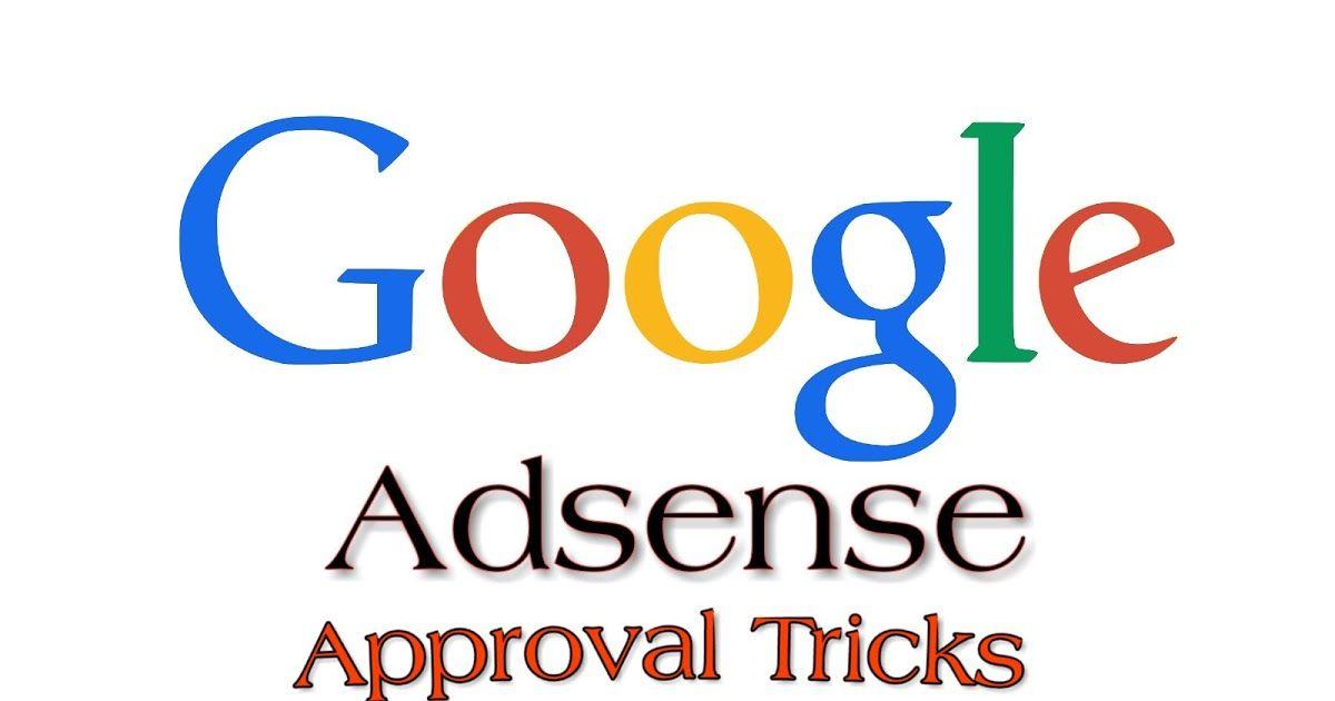 Google Adsense Account Approval Trick 2019, Google AdSense