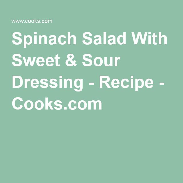 Spinach Salad With Sweet & Sour Dressing - Recipe - Cooks.com