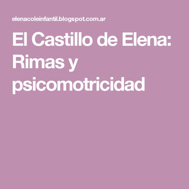 El Castillo de Elena: Rimas y psicomotricidad