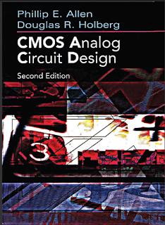 Cmos Analog Circuit Design Allen Holberg Free Pdf Download Analog Circuit Design Analog Circuits Circuit Design